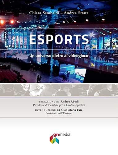 """recensione libro """"eSports. Un universo dietro al videogioco"""""""